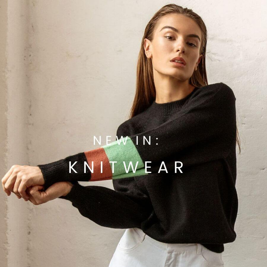 SHOP THE LATEST ETHICAL AND SUSTAINABLE KNITWEAR. Relaxed, refined styles, easy to wear from the labels that are considerate to both people and planet.